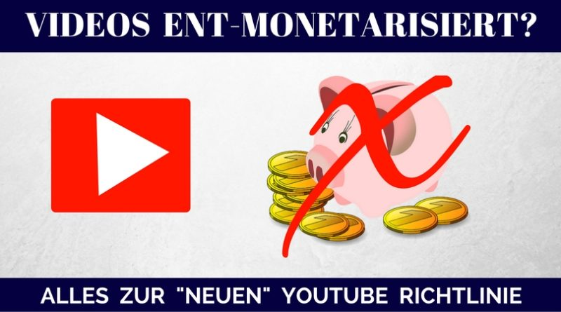 Youtube Ent-monetarisierung